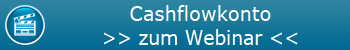 Cashflowkonto - zum Webinar